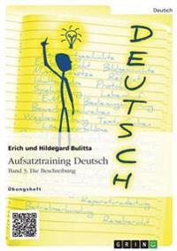 Aufsatztraining Deutsch - Band 3