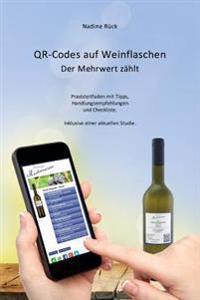 Qr-Codes Auf Weinflaschen: Der Mehrwert Zahlt