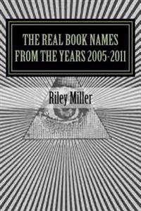 The Real Book Names from the Years 2005-2011