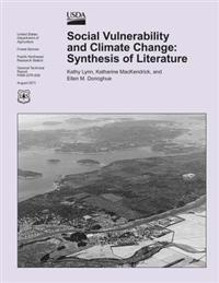 Social Vulnerability and Climate Change: Synthesis of Literature