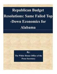 Republican Budget Resolutions: Same Failed Top-Down Economics for Alabama