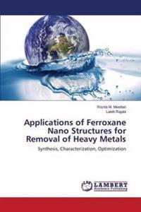 Applications of Ferroxane Nano Structures for Removal of Heavy Metals