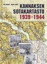 Kannaksen sotakartasto 1939-1944