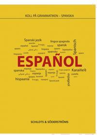 Koll på grammatiken Spanska