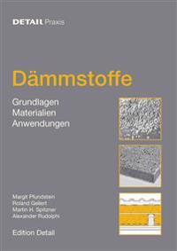 Dämmstoffe: Grundlagen, Materialien, Anwendungen