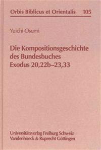 Die Kompositionsgeschichte Des Bundesbuches Exodus 20,22b-23,33