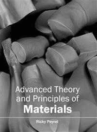 Advanced Theory and Principles of Materials