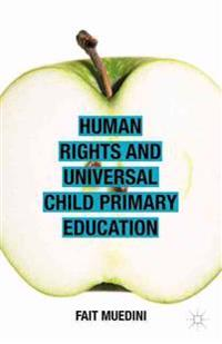 Human Rights and Universal Child Primary Education