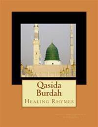 Qasida Burdah: Healing Rhymes