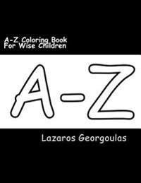 A-Z Coloring Book for Wise Children