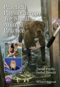 Practical Physiotherapy for Small Animal Practice