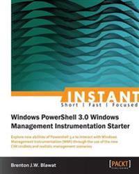 Instant Windows Powershell 3.0 Wmi Starter