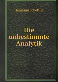 Die Unbestimmte Analytik