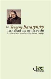 Half-Light & Other Poems