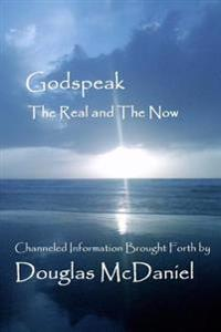 Godspeak: The Real and the Now