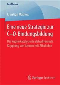Eine Neue Strategie Zur C-O-Bindungsbildung
