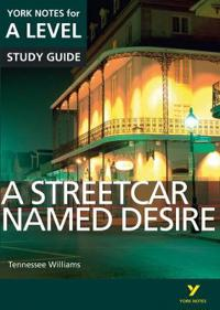 Streetcar Named Desire: York Notes for A-level