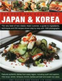 The Food and Cooking of Japan & Korea