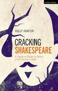 Cracking Shakespeare: A Hands-On Guide for Actors and Directors + Video