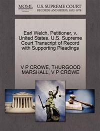 Earl Welch, Petitioner, V. United States. U.S. Supreme Court Transcript of Record with Supporting Pleadings
