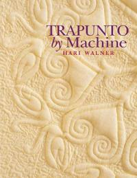 Trapunto by Machine - Print on Demand Edition