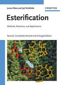 Esterification: Methods, Reactions, and Applications