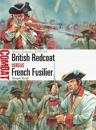 British Redcoat Vs French Fusilier: North America 1755-63
