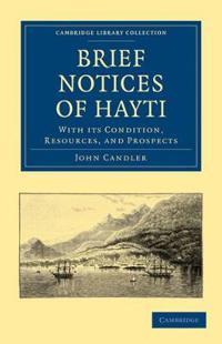 Brief Notices of Hayti