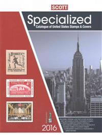 Scott Specialized Catalogue of United States Stamps and Covers