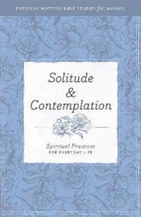 Solitude & Contemplation