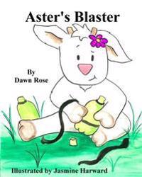 Aster's Blaster
