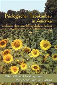 Biologischer Tabakanbau in Amerika (German Edition)