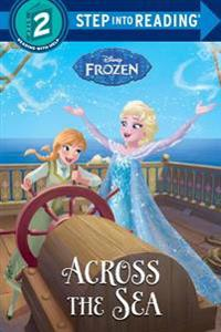 Across the Sea (Disney Frozen)