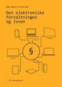 Den elektroniske forvaltningen og loven - Dag Wiese Shcartum | Ridgeroadrun.org