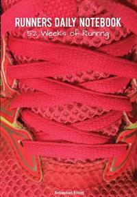 Runners Daily Notebook: 52 Weeks of Running