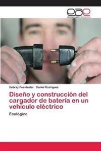 Diseno y Construccion del Cargador de Bateria En Un Vehiculo Electrico