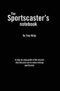 The Sportscaster's Notebook