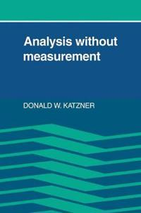 Analysis Without Measurement