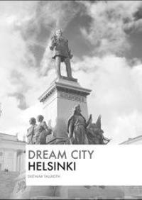 Dream City - Helsinki