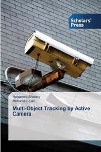Multi-Object Tracking by Active Camera