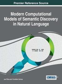 Modern Computational Models of Semantic Discovery in Natural Language