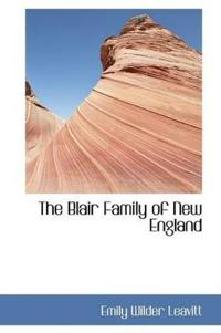 The Blair Family of New England