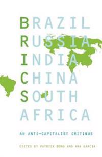 Brics: An Anticapitalist Critique