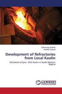 Development of Refractories from Local Kaolin