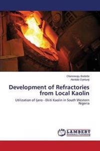 Development of Refractories from Local Kaolin