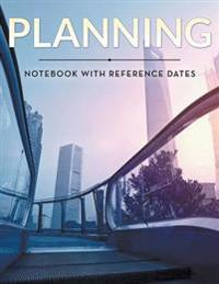 Planning Notebook with Reference Dates