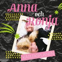 Anna och Ronja - Kärleksplanen
