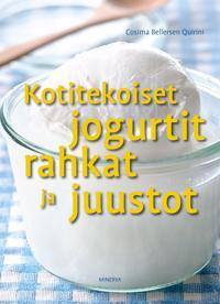 Kotitekoiset jogurtit, rahkat ja juustot