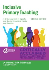 Inclusive Primary Teaching: A Critical Approach to Equality and Special Educational Needs and Disability