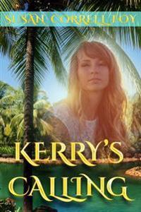 Kerry's Calling